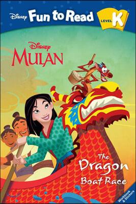 Disney Fun to Read K-14 / The Dragon Boat Race (Mulan)