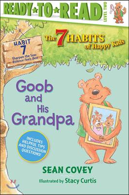 Ready to Read, Level 2 : Goob and His Grandpa, Volume 7: Habit 7