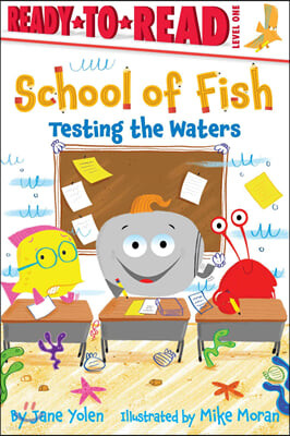 Ready-to-Read, Level 1 : Testing the Waters