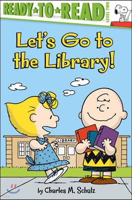 Ready to Read, Level 2 : Let's Go to the Library!
