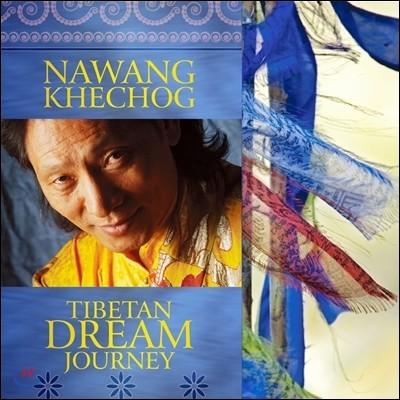 Nawang Khechog (나왕 케촉) - Tibetan Dream Journey (티벳 꿈수행 명상여행)