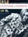 The Complete History of Costume and Fashion: From Ancient Egypt to the Present Day
