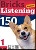 Bricks Listening Beginner 150-1