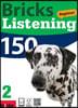 Bricks Listening Beginner 150-2