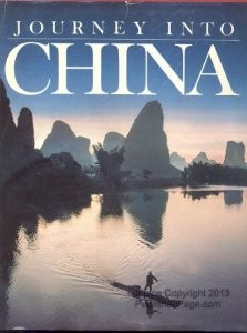 Journey into China - National Geographic Society Editors