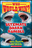 Ultimate Shark Rumble (Who Would Win?), 24