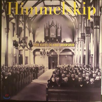 Knut Reiersrud and Iver Kleive (크누트 레이에르스루 & 이베르 클레이베) - Himmelskip [LP]
