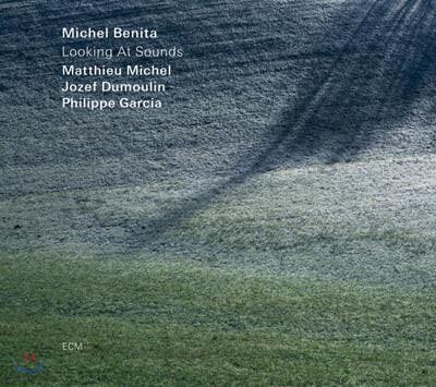 Michel Benita (미쉘 베니타) - Looking At Sounds