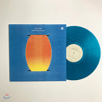 Holy Hive (홀리 하이브) - Float Back To You [LP]