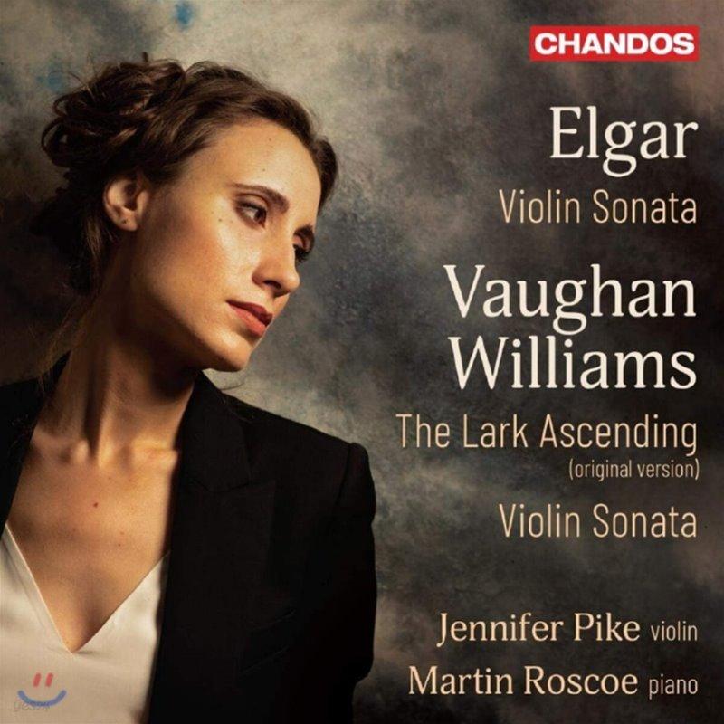 Jennifer Pike 엘가 : 바이올린 소나타 / 본 윌리엄스: 종달새의 비상 - 제니퍼 파이크 (Elgar / Vaughan Williams: Violin Sonatas)