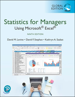 Statistics for Managers Using Microsoft Excel, 9/E (Global Edition)