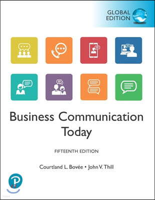 Business Communication Today, 15/E (Global Edition)