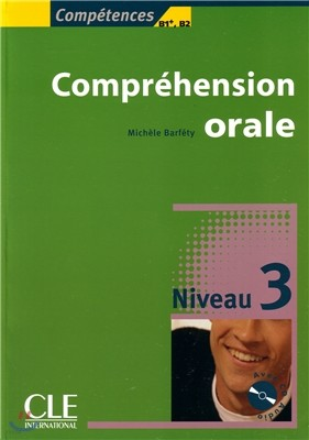 Comprehension orale Niveau 3 (+CD Audio)