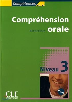 Comprehension orale Niveau 3 (+CD Audio)