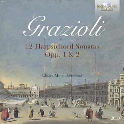 Chiara Minali 지오반니니 바티스타 그라치올리: 하프시코드 소나타 (Grazioli: 12 Harpsichord Sonatas Op.1, 2)