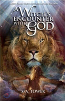 A Witch's Encounter with God: Taken From The Night Expanded Edition
