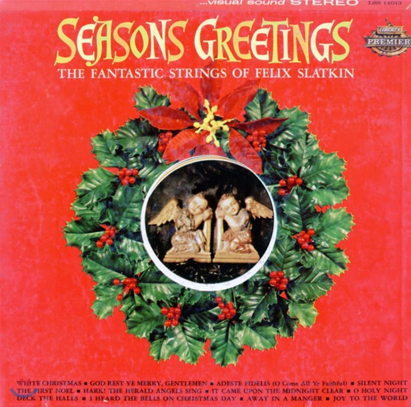 The Fantastic Strings of Felix Slatkin (판타스틱 스트링스 오브 펠릭스 슬랫킨) - Seasons Greetings