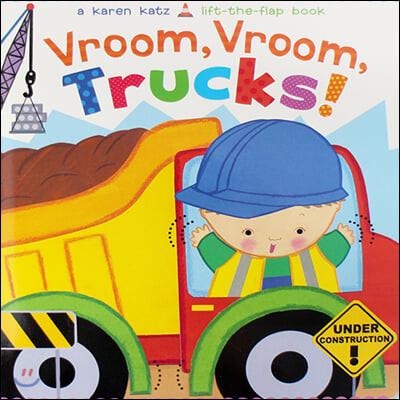 Vroom, Vroom, Trucks! Lift-the-Fap Book