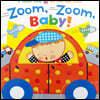 [스크래치 특가]Zoom, Zoom, Baby! Lift-the-Fap Book