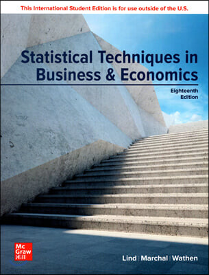 Statistical Techniques in Business & Economics, 18/E (ISE)
