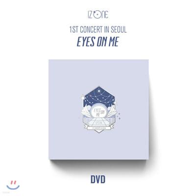 아이즈원 (IZ*ONE) - IZ*ONE 1ST CONCERT IN SEOUL [EYES ON ME] [DVD]
