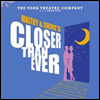 York Theatre Company - Closer Than Ever (Ŭ���� �� ����) (Cast Recording)(2CD)
