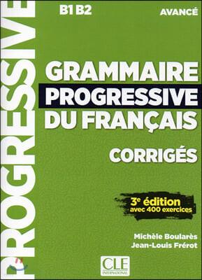 Grammaire Progressive du Francais Niveau Avance. Corriges