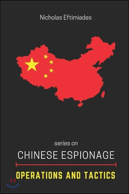 Chinese Espionage Operations and Tactics