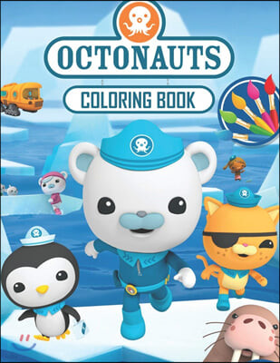 OCTONAUTS Coloring Book: Great 19 Illustrations for Kids (2020)