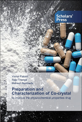 Preparation and Characterization of Co-crystal