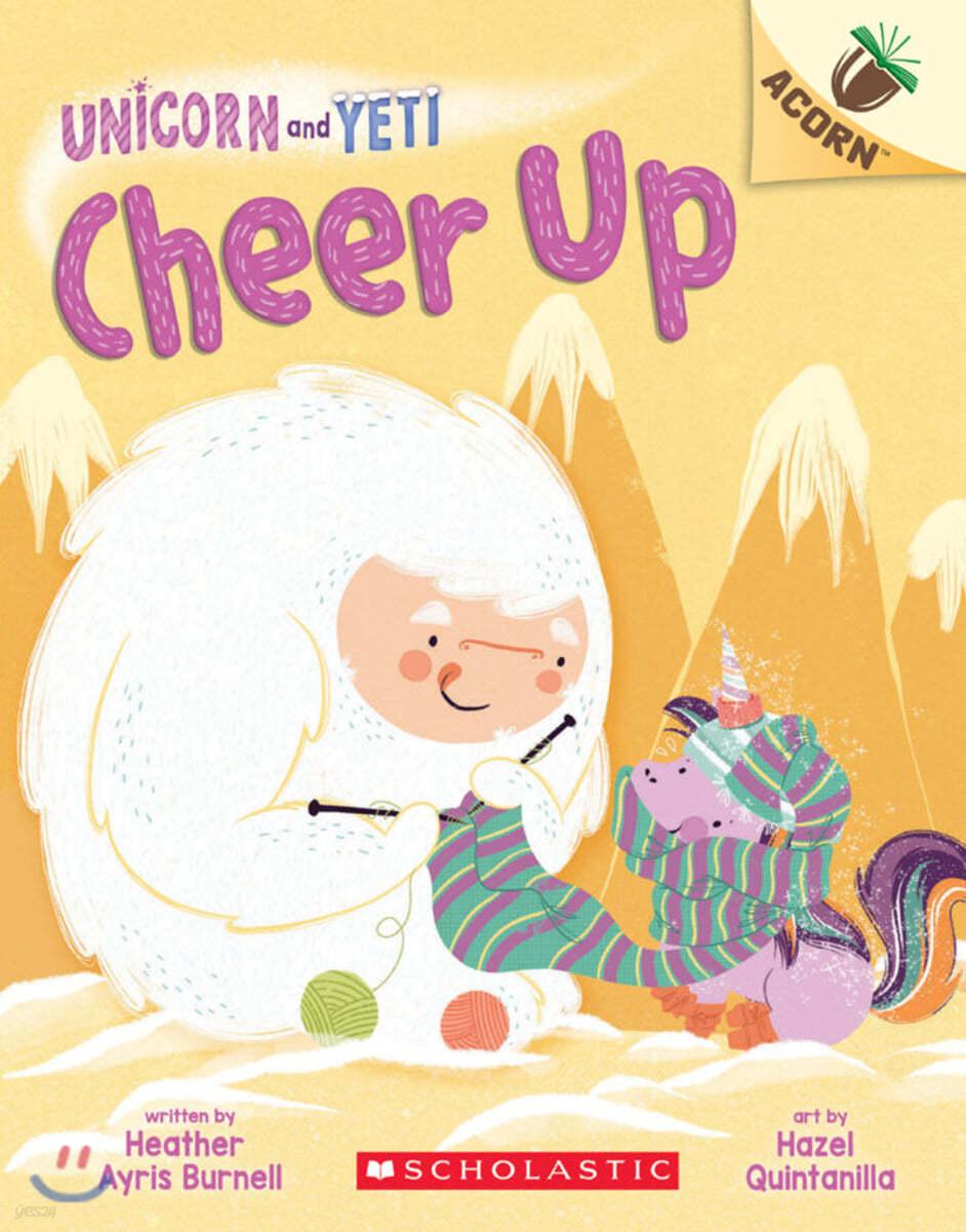 Unicorn And Yeti #4: Cheer Up
