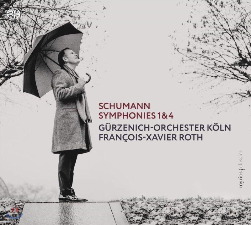 Francois-Xavier Roth 슈만: 교향곡 1번, 4번 - 프랑스와-자비에 로트 (Schumann: Symphonies Nos. 1, 4)