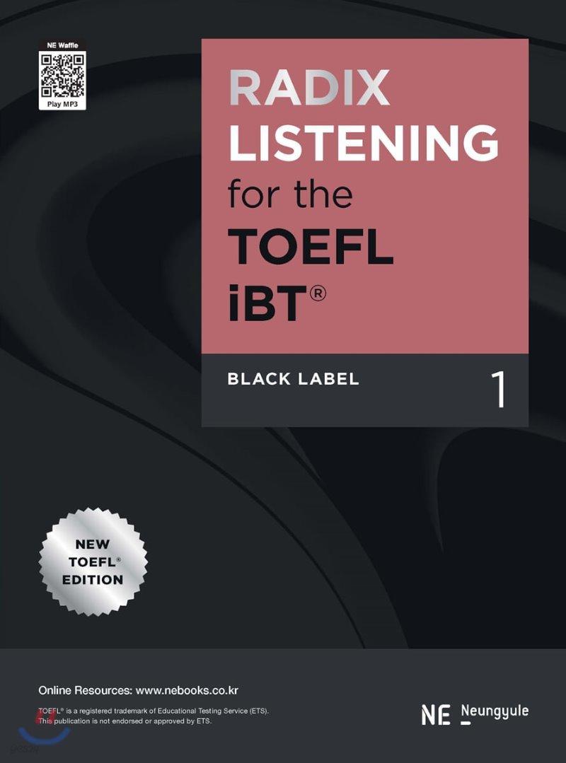 RADIX LISTENING for the TOEFL iBT Black Label 1