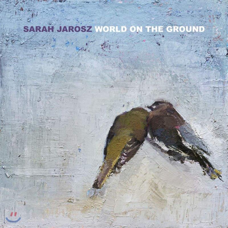 Sarah Jarosz (사라 자로스) - World On The Ground [LP]