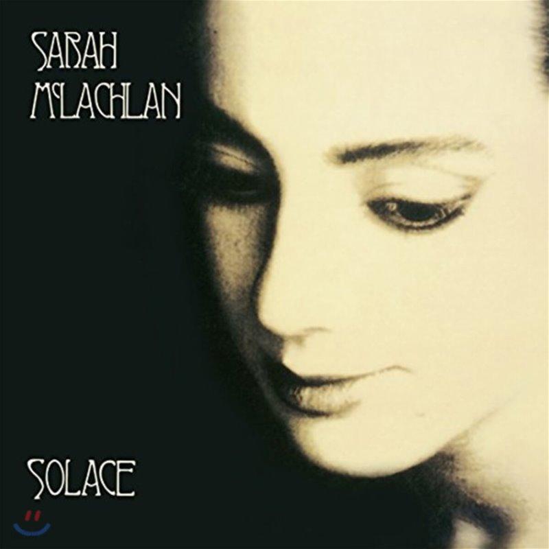 Sarah McLachlan (사라 맥라클란) - Solace