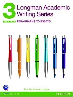 Longman Academic Writing Series 3 with Essential Online Resources