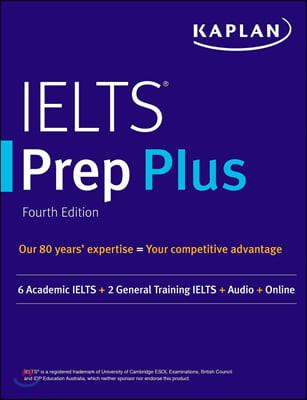 Ielts Prep Plus 2021-2022: 6 Academic Ielts + 2 General Ielts + Audio + Online