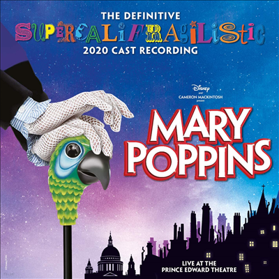 O.S.T. - Mary Poppins (Live At The Prince Edward Theatre) (메리 포핀스) (Original Broadway Cast Recording)(CD)