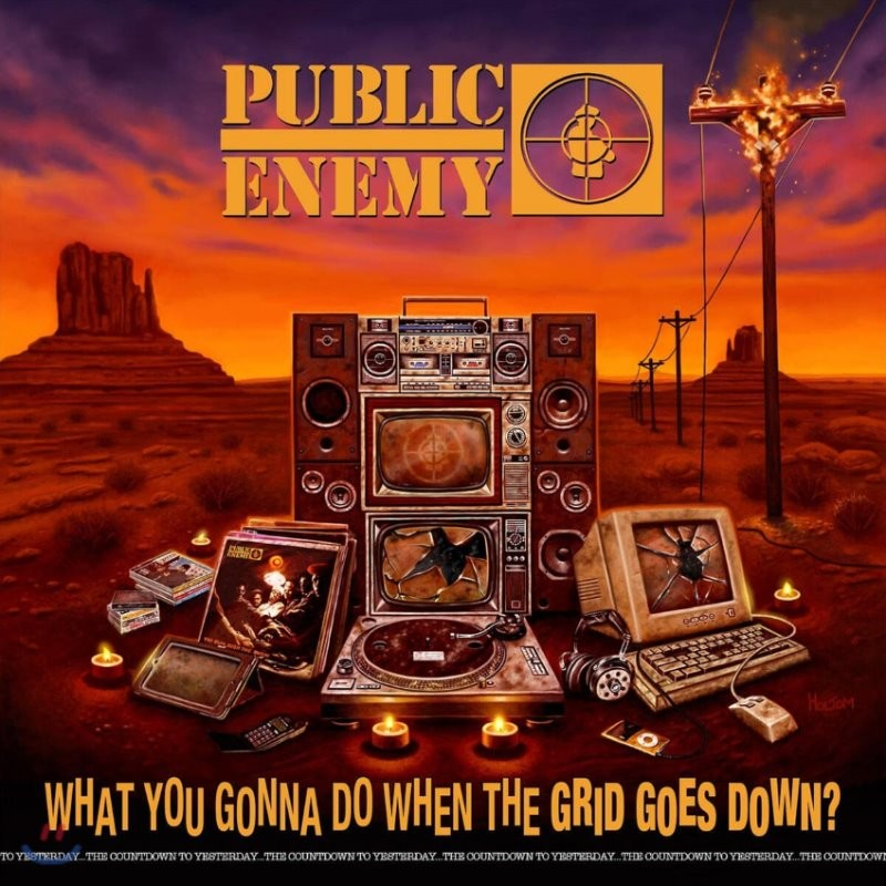 Public Enemy (퍼블릭 에너미) - 15집 What You Gonna Do When The Grid Goes Down?