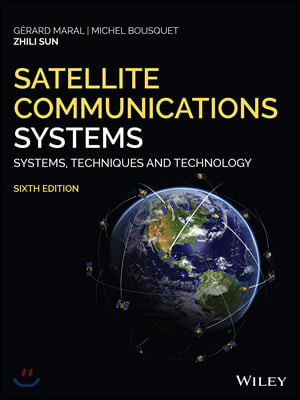 Satellite Communications Systems: Systems, Techniques and Technology, 6/E