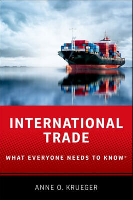 International Trade: What Everyone Needs to Know(r)