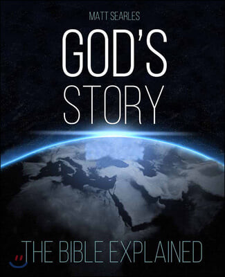 God's Story (Black & White Edition): The Bible Explained