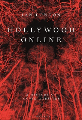 Hollywood Online: A History of Movie Websites