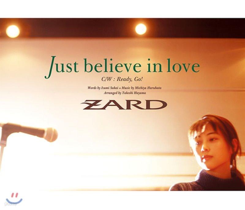 Zard (자드) - Just believe in love