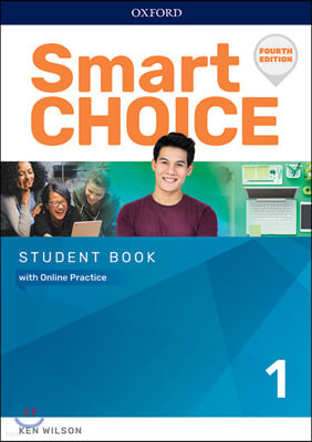 Smart Choice 1 : Student Book with Online Practice, 4/E
