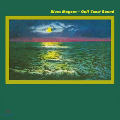 Blues Magoos (블루스 마구스) - 5집 Gulf Coast Bound