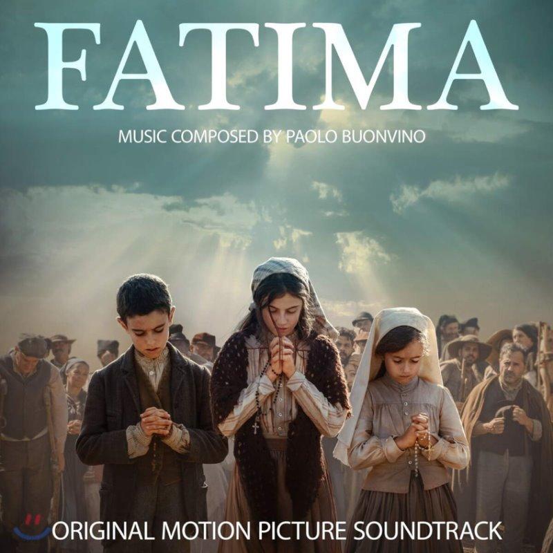 파티마의 기적 영화음악 (Fatima OST by Paolo Buonvino)