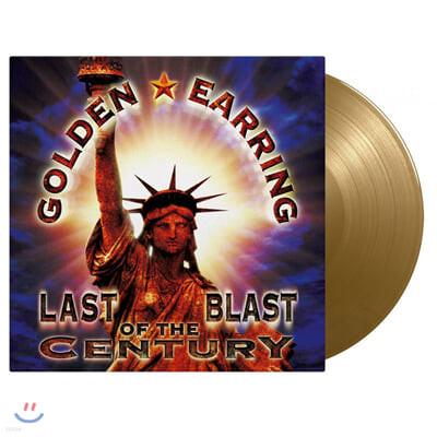 Golden Earring (골든 이어링) - Last Blast Of The Century [골드 컬러 3LP]