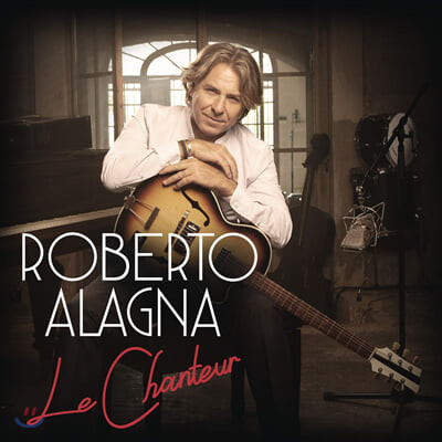 Roberto Alagna 로베르토 알라냐가 부르는 샹송 모음집 (Le Chanteur) [LP]