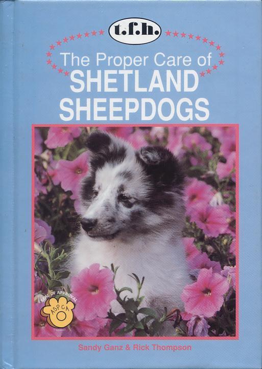 [영어원서] The Proper Care of SHETLAND SHEEPDOGS [양장]